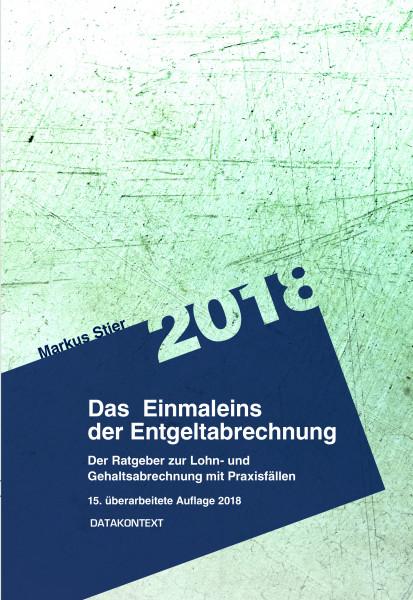 Einmaleins der Entgeltabrechnung 2018 (PDF-Firmenlizenz)
